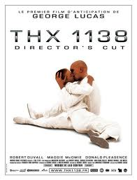 Lucas wasn't always a hack writer and director. He did make the excellent SF movie THX 1138.